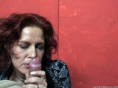 This cum-addicted mature whore is a natural born cock sucker who knows how to appreciate a big juicy cock. She takes his massive cock out of his jeans and begins to jerk it.