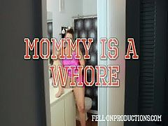 [Fell-On Productions] Mommy is a Whore
